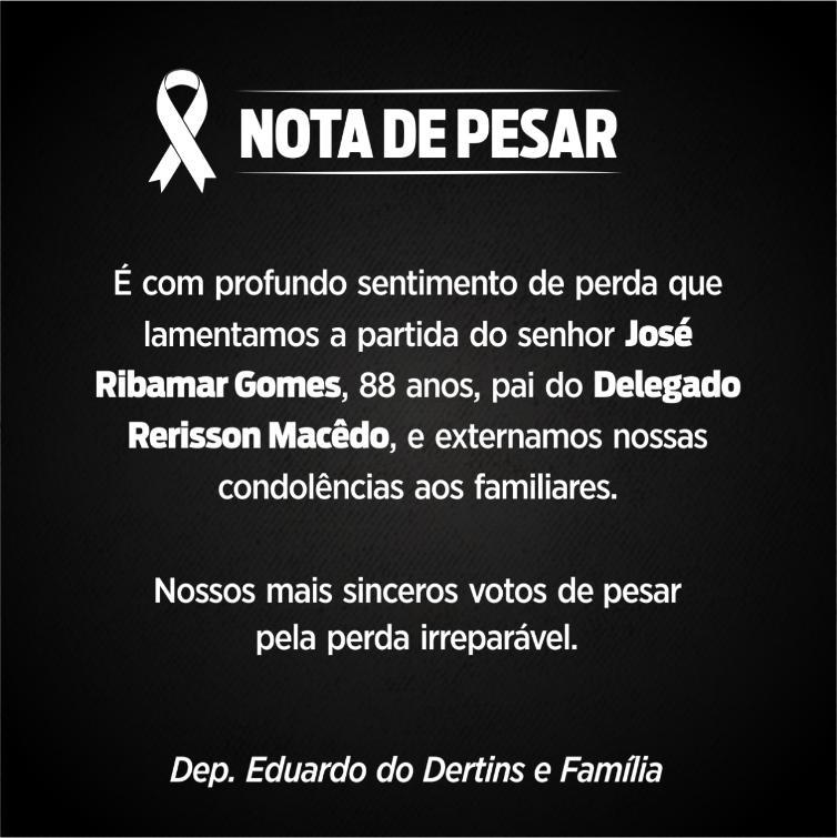 Falecimento do senhor José Ribamar Gomes.