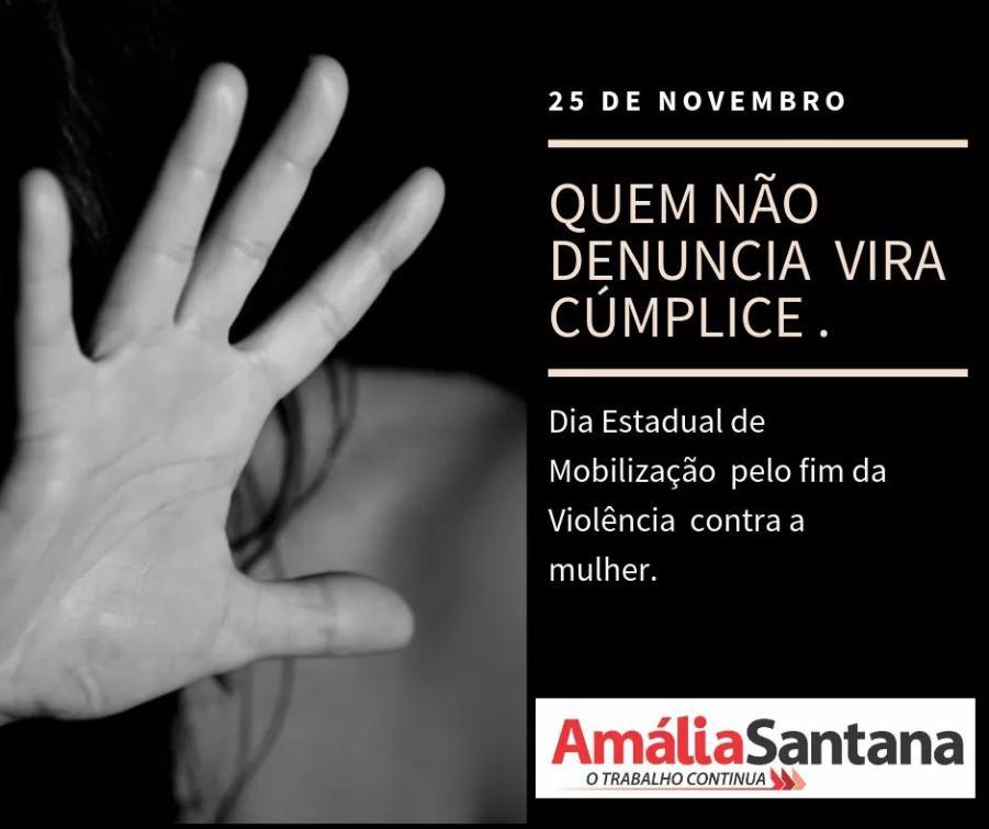 Violência contra a mulher é preocupação de Amália Santana.